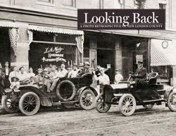 Looking Back: New London County: Vol. I - The 1860s - 1930s